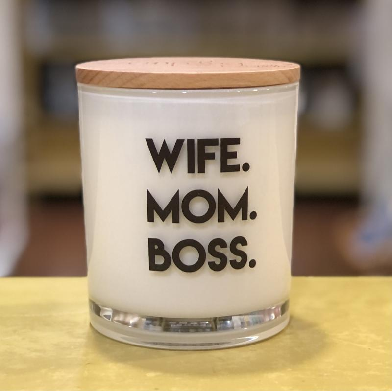 Wife. Mom. Boss. Soy Candle (White Tea)