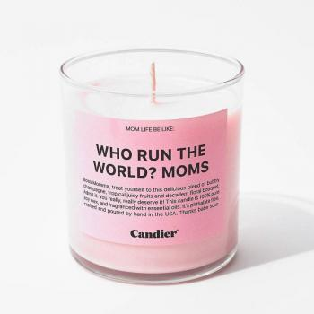 Candier Candle - Who Run The World? Moms