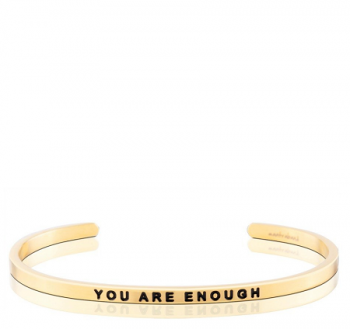 MantraBand Cuff Bracelet  - You Are Enough (Gold)