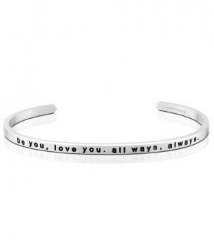 MantraBand Cuff Bracelet - be you, love you. all ways, always. (Silver)