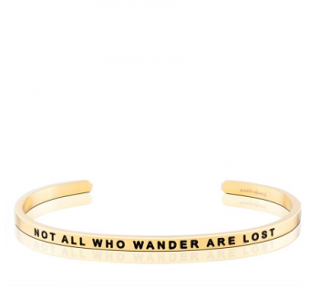 MantraBand Cuff Bracelet - Not All Who Wander Are Lost (Gold)