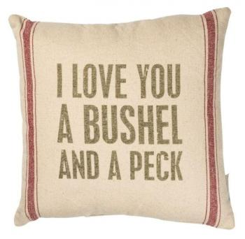 Love You A Bushel And A Peck Pillow