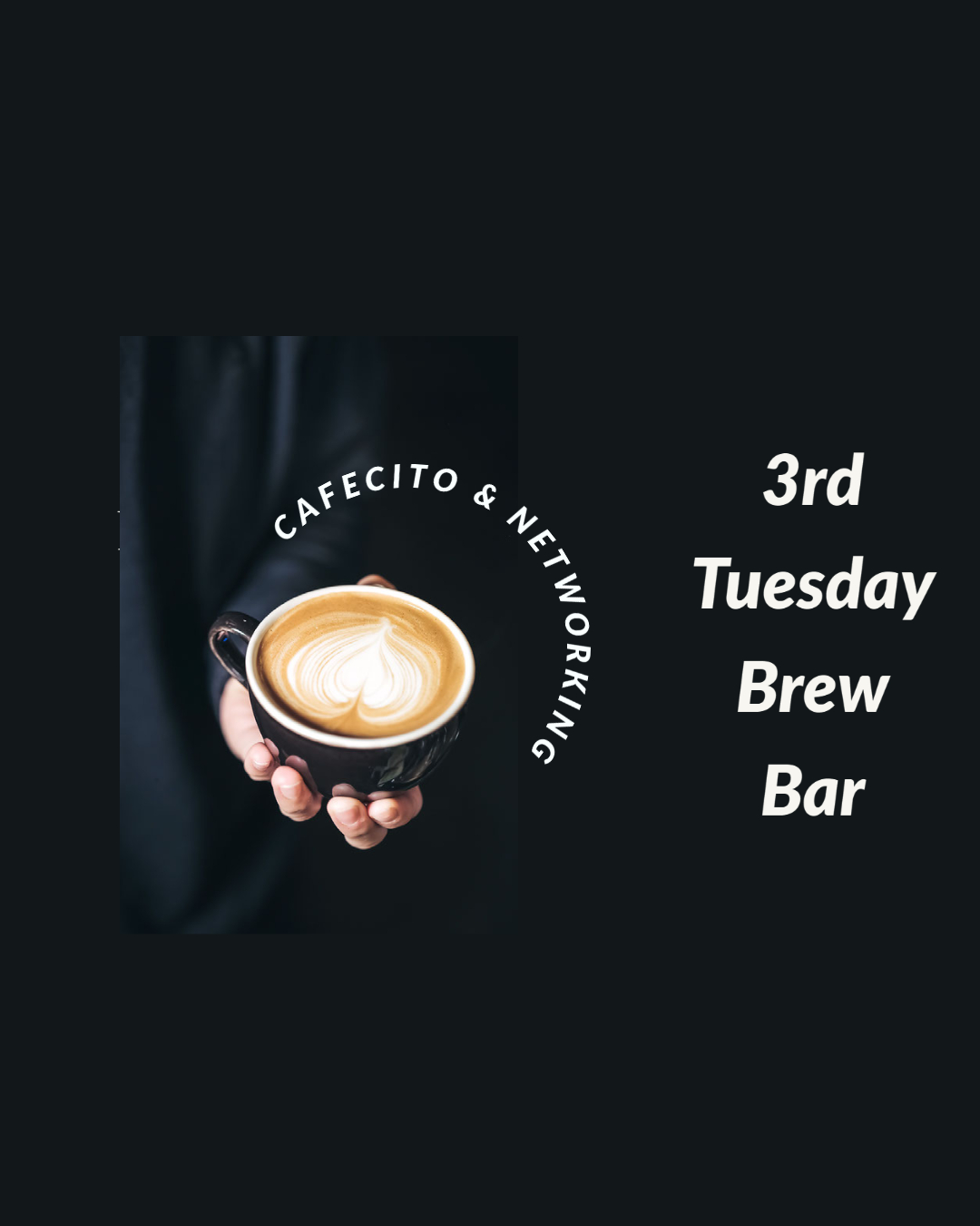 Cafecito & Networking - 3rd Tuesday of the Month @Brew Bar Chula Vista